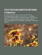 Postapokalipticheskie Romany: Vselennaya…