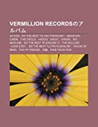 Vermillion Recordsnoarubamu: Action, B'z The…