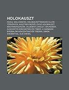 Holokauszt: Raoul Wallenberg,…