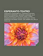 Esperanto-Teatro: Esperantaj Dramverkistoj,…