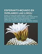 Esperanto-Movado En Svislando La Lokoj:…