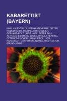 Kabarettist (Bayern): Karl Valentin, Oliver…
