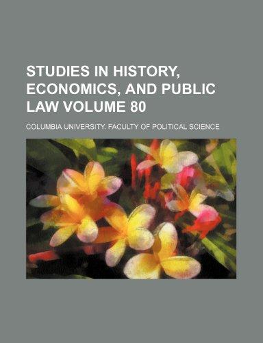 studies-in-history-economics-and-public-law-volume-80