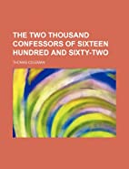 The Two Thousand Confessors of Sixteen…
