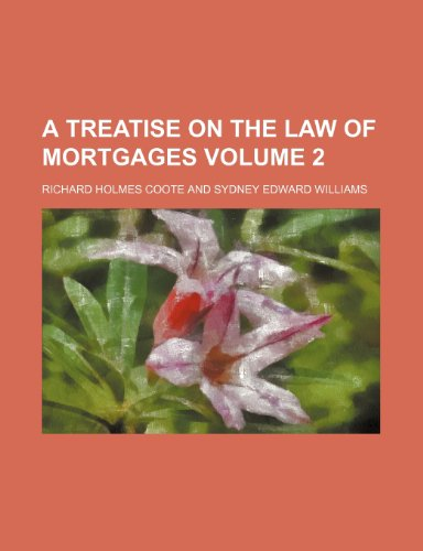 a-treatise-on-the-law-of-mortgages-volume-2