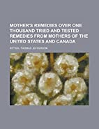 Mother's Remedies Over One Thousand…