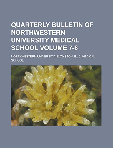 quarterly-bulletin-of-northwestern-university-medical-school-volume-7-8