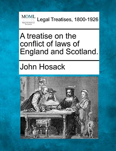 a-treatise-on-the-conflict-of-laws-of-england-and-scotland