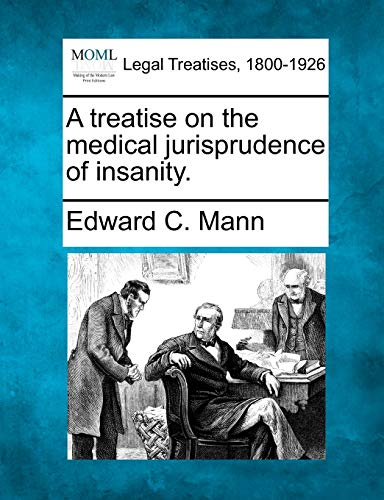 a-treatise-on-the-medical-jurisprudence-of-insanity