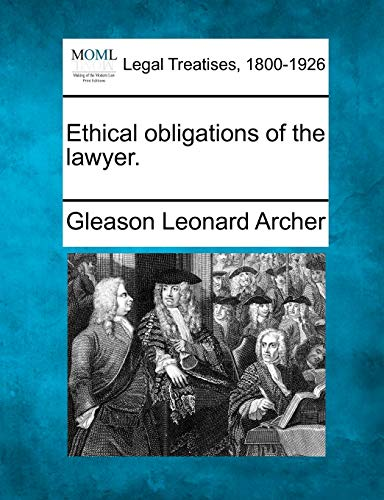 ethical-obligations-of-the-lawyer