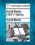 Beck, Adolf: Adolf Beck (1877-1904).