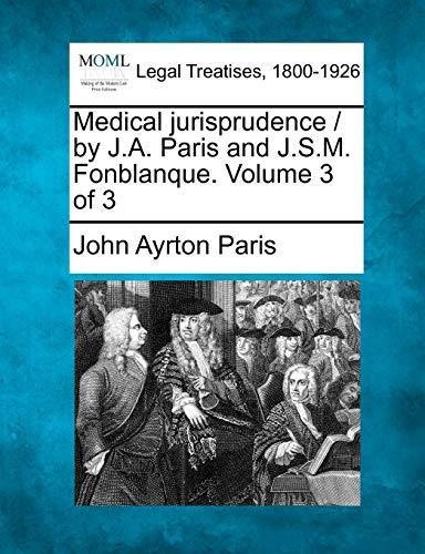 medical-jurisprudence-by-ja-paris-and-jsm-fonblanque-volume-3-of-3