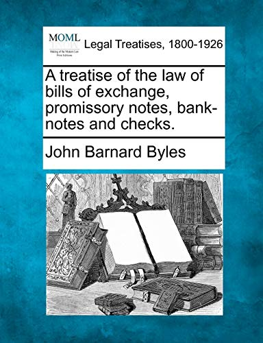 a-treatise-of-the-law-of-bills-of-exchange-promissory-notes-bank-notes-and-checks