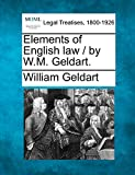 Geldart, William: Elements of English law / by W.M. Geldart.