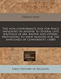 Long, Thomas: The non-conformists plea for peace impleaded in answer to several late writings of Mr. Baxter and others, pretending to shew reasons for the sinfulness of conformity. (1680)