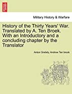 History of the Thirty Years' War.…