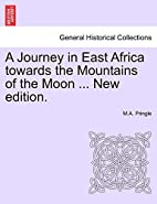 A Journey in East Africa towards the…