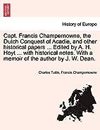 Capt. Francis Champernowne: The Dutch…