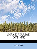 Hodgson: Shakespearean Jottings