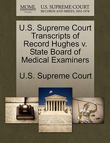 us-supreme-court-transcripts-of-record-hughes-v-state-board-of-medical-examiners