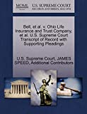 SPEED, JAMES: Bell, et al. v. Ohio Life Insurance and Trust Company, et al. U.S. Supreme Court Transcript of Record with Supporting Pleadings