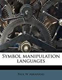 Abrahams, Paul W: Symbol manipulation languages