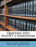 BOHM, DAVID: QUANATA AND REALITY A SYMPOSIUM