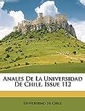 Chile, Universidad de: Anales De La Universidad De Chile, Issue 112 (Spanish Edition)