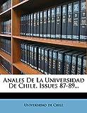 Chile, Universidad de: Anales De La Universidad De Chile, Issues 87-89... (Spanish Edition)
