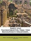 Modersohn-Becker, Paula: Briefe Und Tagebuchblätter: Hrsg. Und Biographisch Eingeführt... (German Edition)