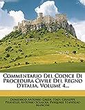 Galdi, Domenico Antonio: Commentario Del Codice Di Procedura Civile Del Regno D'italia, Volume 4... (Italian Edition)