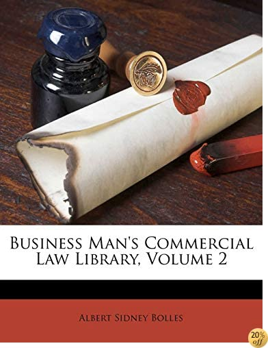 Business Man's Commercial Law Library, Volume 2