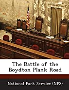 The Battle of the Boydton Plank Road by…