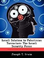 Israeli solution to Palestinian terrorism :…