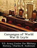 Anderson, Charles R.: Campaigns of World War II: Leyte