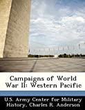 Anderson, Charles R.: Campaigns of World War II: Western Pacific