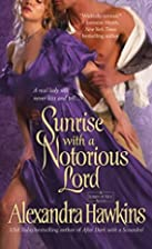 Sunrise with a Notorious Lord by Alexandra…