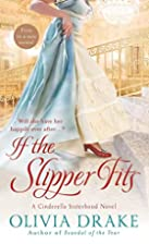 If the Slipper Fits (Cinderella Sisterhood…
