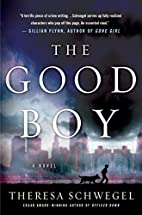 The Good Boy by Theresa Schwegel