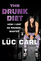 The Drunk Diet: How I Lost 40 Pounds . . .…