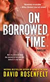 Rosenfelt, David: On Borrowed Time