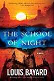 Bayard, Louis: The School of Night: A Novel