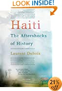 Haiti: The Aftershocks of History