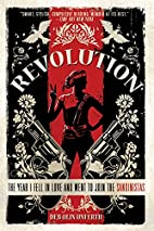 Revolution: The Year I Fell in Love and Went…