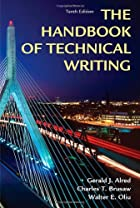 Handbook of Technical Writing, Tenth Edition…