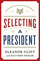 Selecting a President (Fundamentals of…