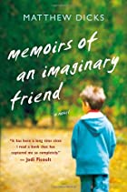 Memoirs of an Imaginary Friend by Matthew…
