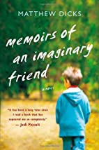 Memoirs of an Imaginary Friend: A Novel by…