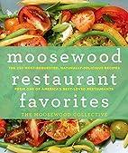 Moosewood Restaurant Favorites: The 250…