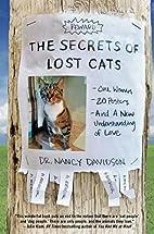The Secrets of Lost Cats: One Woman, Twenty…